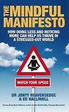 The Mindful Manifesto: How doing less and noticing mor