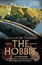 An A-Z of JRR Tolkien's The Hobbit: An Unendorsed, Colourful and Critical Guide
