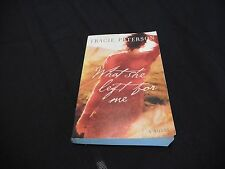WHAT SHE LEFT FOR ME By Tracie Peterson Trade Paperback 2005 Good Condition
