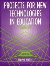 Projects for New Technologies in Education: Grades 6-9
