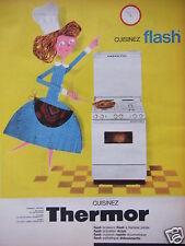 PUBLICITÉ 1962 THERMOR CUISINEZ FLASH BRÛLEUR A FLAMME PILOTE - ADVERTISING