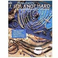 Hemp Jewelry It's Knot Hard by Katie Hacker and Marty Hite (1997, Paperback)