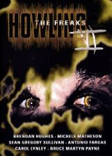 The Howling 6  - The Freaks ( Horror Kult ) mit Brendan Hughes, Michele Matheson