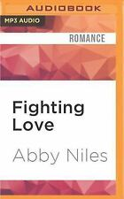 Love to the Extreme: Fighting Love by Abby Niles (2016, MP3 CD (FREE 2DAY SHIP)