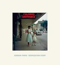 Segregation Story by Michael E. Shapiro and Gordon Parks (2015, Hardcover)