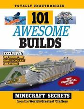 101 Awesome Builds: Minecraft Secrets from the World's Greatest Crafters