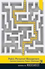 Public Personnel Management: Current Concerns, Future Problems (5th Edition)