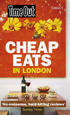 Time Out  Cheap Eats in London: 2009 - 2010 by Time Out Guides Ltd....