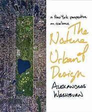 The Nature of Urban Design: A New York City Perspective on Resilience, Very Good