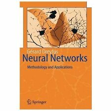Neural Networks : Methodology and Applications by Gérard Dreyfus (2005,...