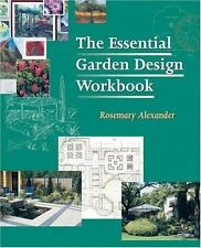 The Essential Garden Design Workbook 2004, Paperback  NEW Illustrated Planning