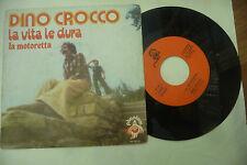 """DINO CROCCO""""LA VITA LE-DURAdisco 45 giri PHANTOM 1977@"""