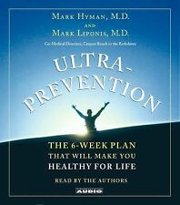 Ultra Prevention 6-Week Plan for Life Make You Healthy Audiobook by Mark Hyman