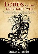LORDS OF THE LEFT-HAND PATH von Stephen E. Flowers, Satanismus, LHP, deutsch