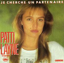 PATTI LAYNE JE CHERCHE UN PARTENAIRE / JE T'ATTENDAIS FRENCH 45 SINGLE