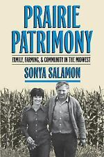 Prairie Patrimony: Family, Farming, and Community in the Midwest (Studies in Rur