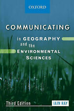 Communicating in Geography and Environmental Sciences by Iain Hay (Paperback,...