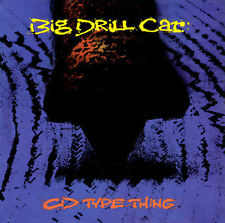 BIG DRILL CAR - Album/Tape/CD Type Thing CD ** Excellent Condition **