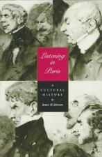 Listening in Paris: A Cultural History Studies on the History of Society and Cu