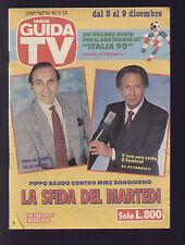 NUOVA GUIDA TV MONDADORI 48/1989 PIPPO BAUDO E MIKE BONGIORNO PROGRAMMI TV LAZIO