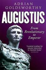 Augustus: From Revolutionary to Emperor by Adrian Goldsworthy (Paperback, 2015)