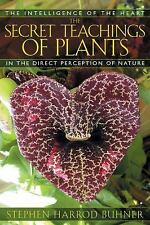 The Secret Teachings of Plants: The Intelligence of the Heart in the Direct Perc