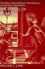 The Gospel of Mark by William L. Lane (1974, Hardcover, Revised)