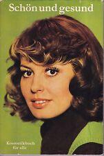 Kosmetikbuch für alle = schön und gesund/Verlag für die Frau DDR Leipzig 1975