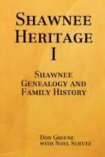Shawnee Heritage I by Vision ePublications.com Noel, Publisher Schutz and...