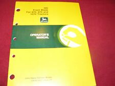 John Deere 390 Front Blade For 870 970 1070 Tractor Operator's Manual WPNH