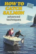 How to Catch Salmon: Advanced Techniques