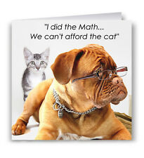 I Did The Math Funny Greeting Card - Mastiff Dog Cat