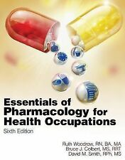 Essentials of Pharmacology for Health Occupations (CD Included) by Woodrow, Rut