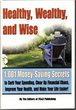 Healthy Wealthy and Wise by FC&A Publishing New Hardcover