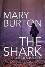 Forgotten Files: The Shark 1 by Mary Burton (2016, Paperback)