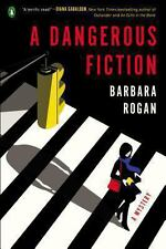 A Dangerous Fiction by Barbara Rogan (2014, Paperback)