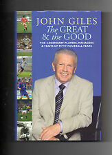 REPUBLIC OF IRELAND JOHN GILES - THE GREAT AND THE GOOD - LEEDS UNITED