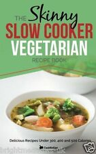 Skinny Slow Cooker Vegetarian Diet Cook Book Healthy Eats Weight Loss Nutrition
