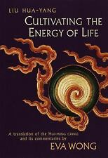 Cultivating the Energy of Life by Liu Hua-Yang (1998, Paperback)