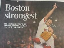 BOSTON RED SOX -BOSTON STRONGEST-2013 WORLD CHAMPS-WORST TO FIRST-GLOBE 10/31/13