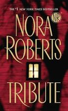 Tribute by Nora Roberts (2009, Paperback)