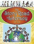 The Story Road to Literacy by Rita Roth (2005, Paperback)