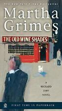 The Old Wine Shades (Richard Jury Mystery), Martha Grimes, 0451220722, Book, Acc