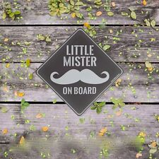 Little Mister on Board Baby on Board Moustache Boys Safety Car Sticker/Baby Gift