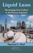 Liquid Lean: Developing Lean Culture in the Process Industries-ExLibrary