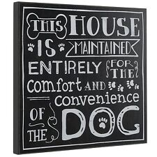 "Black Wall Plaque ""For The Comfort of The Dog"""