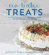 No-Bake Treats : Incredible Unbaked Cheesecakes, Icebox Cakes, (FREE 2DAY SHIP)