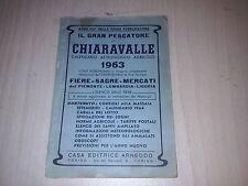 IL GRAN PESCATORE DI CHIARAVALLE 1963-CALENDARIO ASTRONOMICO AGRICOLO-ED.ARNEODO