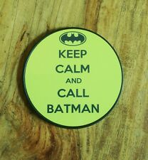 Keep Calm and call Batman Coaster