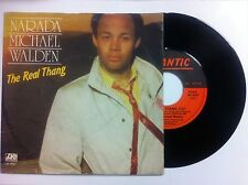 vinile 45 giri NARADA MICHAEL WALDEN THE REEAL THANG /YOU WILL FIND YOUR WAY